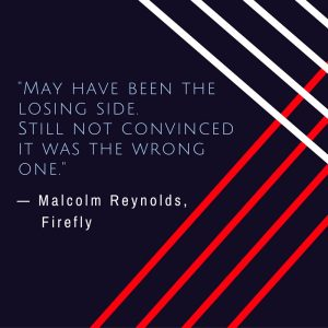 malcolm-reynolds-quote
